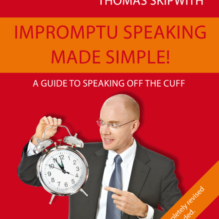 Impromptu speaking made simple! (2nd edition)