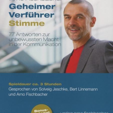 Geheimer Verführer Stimme Arno Fischbacher
