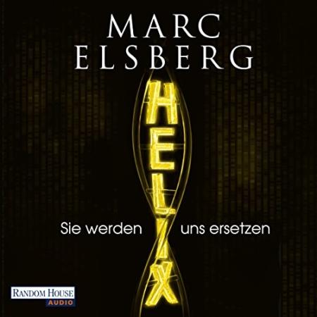 Helix von Marc Elsberg