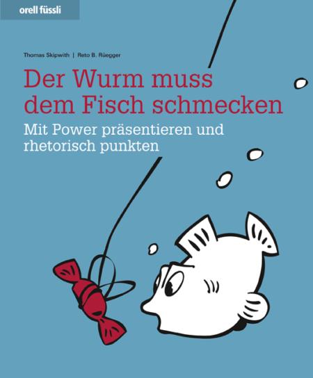 Der Wurm muss dem Fisch schmecken: Buch